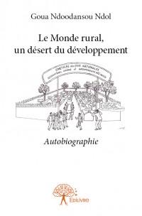 Le Monde rural, un désert du développement