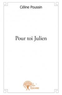 Pour toi Julien