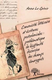 Canonicité littéraire et écritures postcoloniales : problématique de légitimité discursive des champs émergents