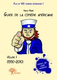 Guide de la comédie américaine - Volume I