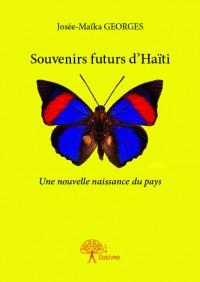Souvenirs futurs d'Haïti