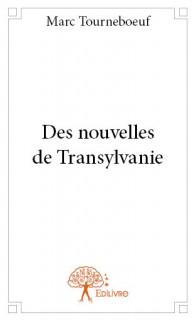 Des nouvelles de Transylvanie