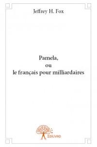 Pamela, ou le français pour milliardaires