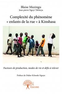 Complexité du phénomène « enfants de la rue » à Kinshasa