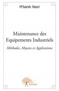 Maintenance des Equipements Industriels