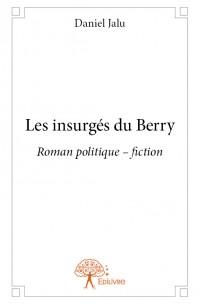 Les insurgés du Berry