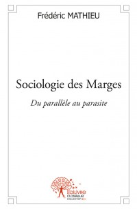 Sociologie des Marges