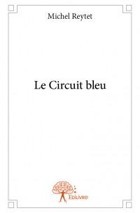 Le Circuit bleu