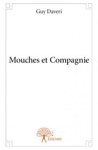 Mouches et Compagnie