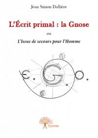 L'Écrit primal : la Gnose