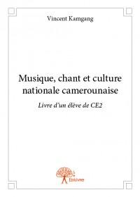 Musique, chant et culture nationale camerounaise Livre d'un élève de CE2