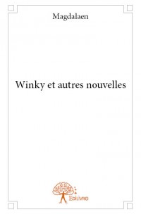 Winky et autres nouvelles