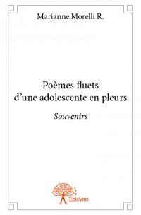 Poèmes fluets d'une adolescente en pleurs