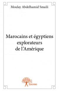 Marocains et égyptiens explorateurs de l'Amérique