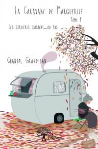 La Caravane de Marguerite - Tome 1