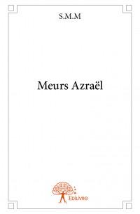 Meurs Azraël