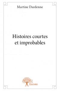 Histoires courtes et improbables