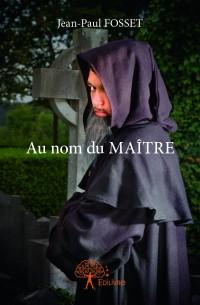 Au nom du MAITRE