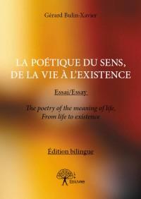 La poétique du sens, de la Vie à l'Existence