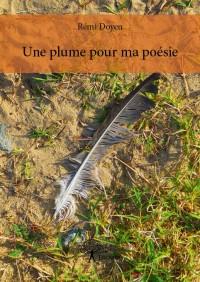 Une plume pour ma poésie