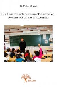 Questions d'enfants concernant l'alimentation : réponses aux parents et aux enfants