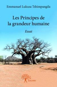 Les Principes de la grandeur humaine