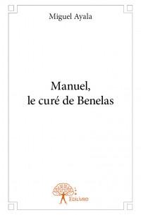 Manuel, le curé de Benelas