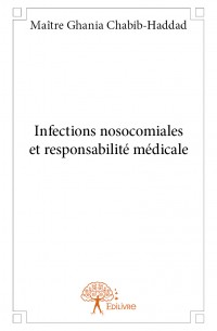 Infections nosocomiales et responsabilité médicale