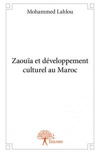 Zaouïa et développement culturel au Maroc