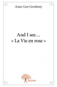 And I see… « La Vie en rose »