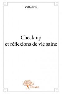 Check-up et réflexions de vie saine