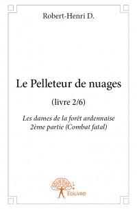 Le Pelleteur de nuages (livre 2/6)