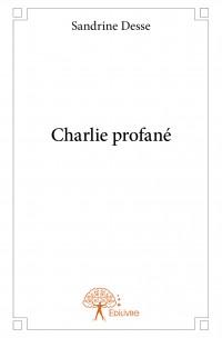 Charlie profané