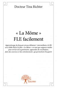« La Môme » - FLE facilement