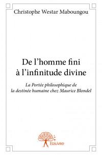 De l'homme fini à l'infinitude divine