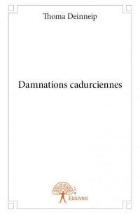 Damnations cadurciennes