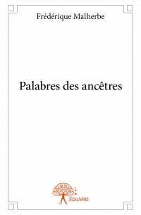 Palabres des ancêtres