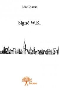 Signé W.K.