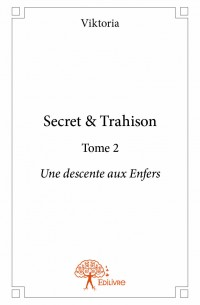 Secret & Trahison - Tome 2