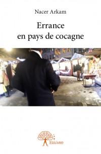 Errance en pays de cocagne