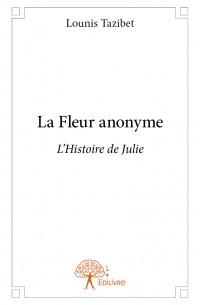 La Fleur anonyme