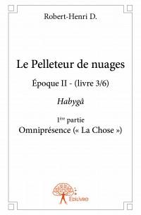 Le Pelleteur de nuages Époque II (livre 3/6)