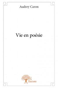 Vie en poésie