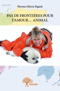 Pas de frontières pour l'amour… animal