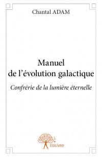 Manuel de l'évolution galactique