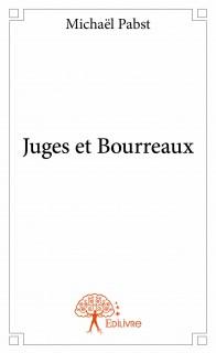 Juges et Bourreaux