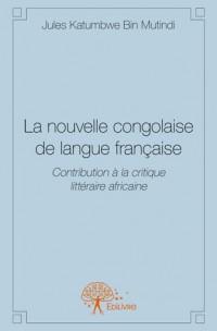 La nouvelle congolaise de langue française