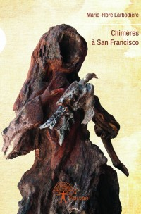 Chimères à San Francisco