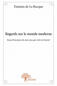 Regards sur le monde moderne