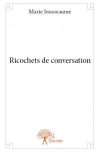 Ricochets de conversation